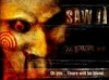 saw2,,its 1 of my fave movies