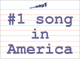 Vocabulary Word: #1 song in America