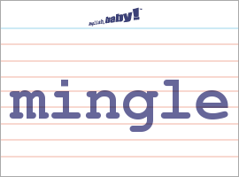 what does mingle mean