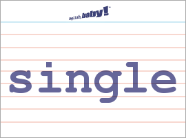Vocabulary Word: single