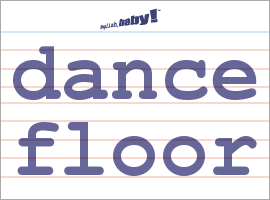 What does dance floor mean learn english at english for Floor meaning in english