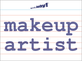 What Does Makeup Artist Mean Learn English At English Baby