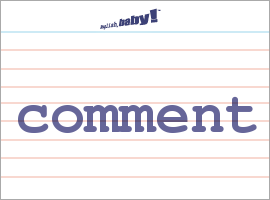 Vocabulary Word: comment