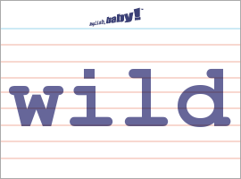 what does the word wild mean