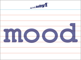 What Does Mood Mean Learn English At English Baby