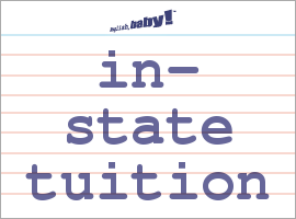 Vocabulary Word: in-state tuition