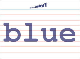 Vocabulary Word: blue