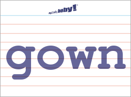 What Does Gown Mean Learn English At English Baby