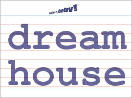 Vocabulary Word Dream House