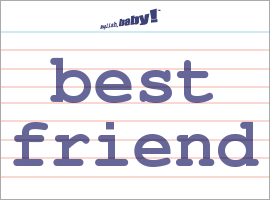 What Does Best Friend Mean Learn English At English Baby