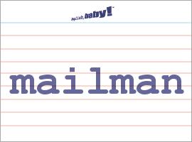 Mailman  Definition of Mailman by MerriamWebster