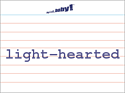 light-hearted