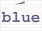 Vocabulary Word: blue